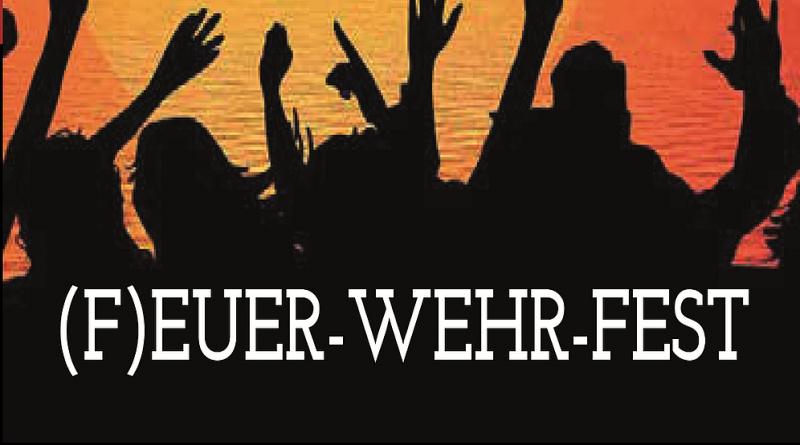 ( F )EUER-WEHR-FEST